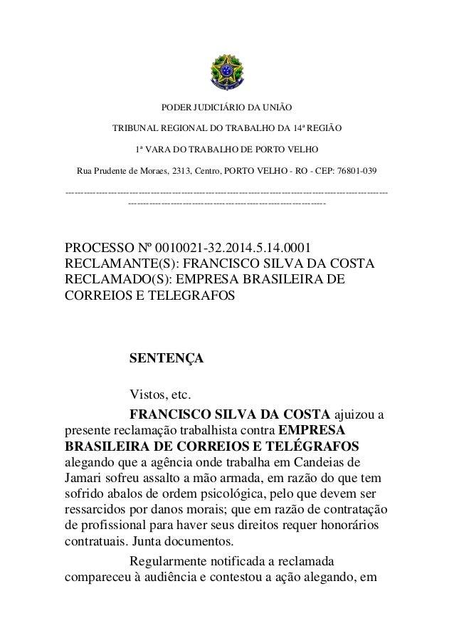 PODER JUDICIÁRIO DA UNIÃO TRIBUNAL REGIONAL DO TRABALHO DA 14ª REGIÃO 1ª VARA DO TRABALHO DE PORTO VELHO Rua Prudente de M...