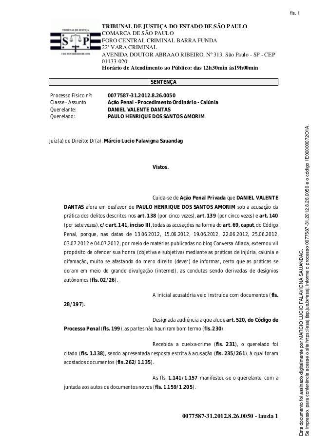 TRIBUNAL DE JUSTIÇA DO ESTADO DE SÃO PAULO COMARCA DE SÃO PAULO FORO CENTRAL CRIMINAL BARRA FUNDA 22ª VARA CRIMINAL AVENID...