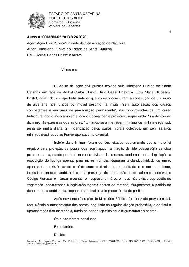 ESTADO DE SANTA CATARINA  PODER JUDICIÁRIO  Comarca - Criciúma  2ª Vara da Fazenda  1  Autos n° 0008580-62.2013.8.24.0020 ...