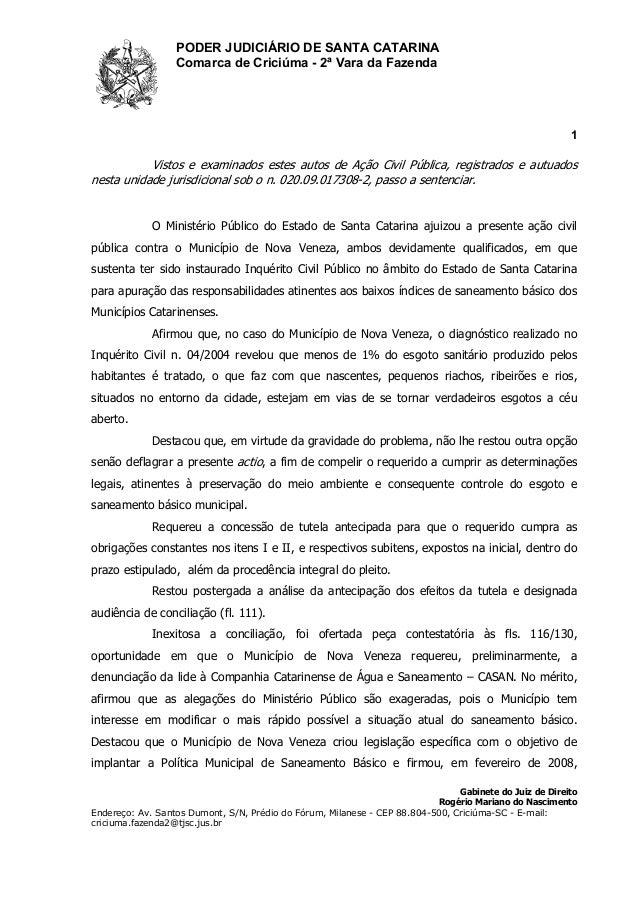 PODER JUDICIÁRIO DE SANTA CATARINA Comarca de Criciúma - 2ª Vara da Fazenda 1 Gabinete do Juiz de Direito Rogério Mariano ...