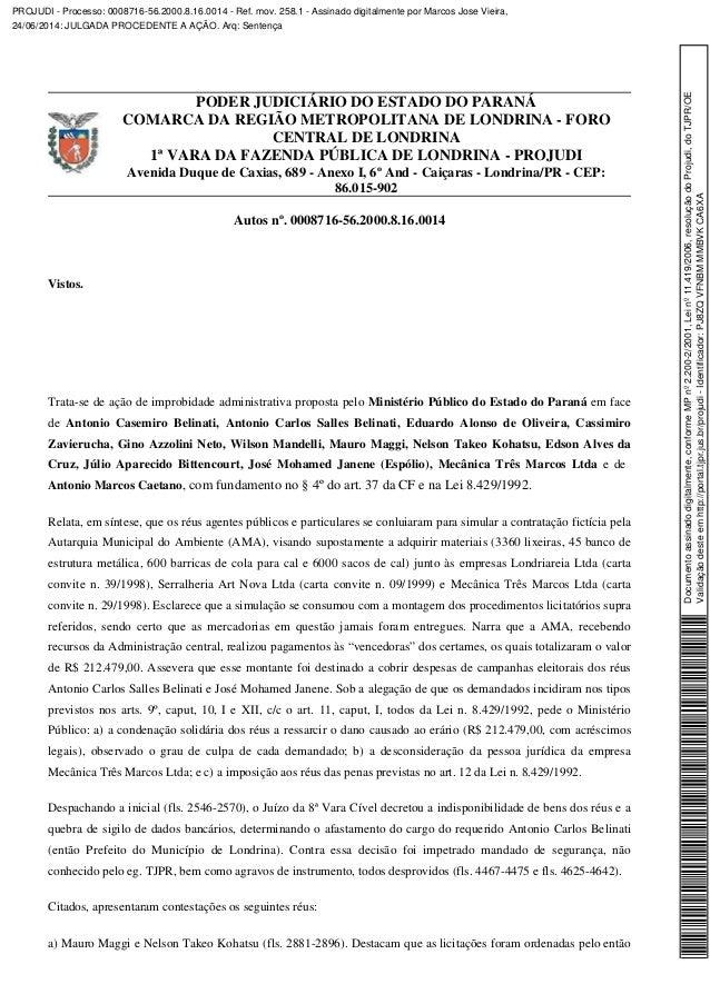 PODER JUDICIÁRIO DO ESTADO DO PARANÁ COMARCA DA REGIÃO METROPOLITANA DE LONDRINA - FORO CENTRAL DE LONDRINA 1ª VARA DA FAZ...