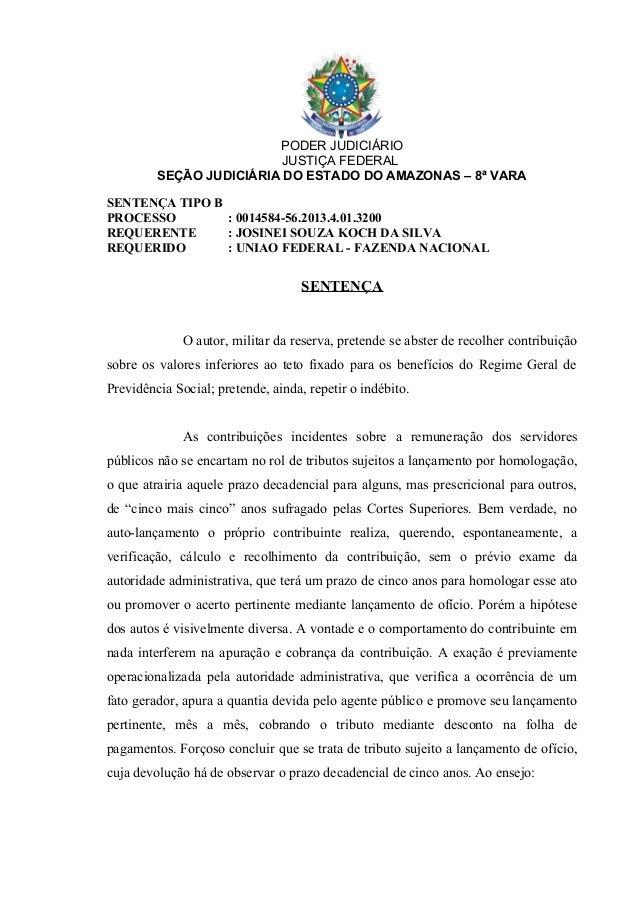 PODER JUDICIÁRIO JUSTIÇA FEDERAL SEÇÃO JUDICIÁRIA DO ESTADO DO AMAZONAS – 8ª VARA SENTENÇA TIPO B PROCESSO : 0014584-56.20...