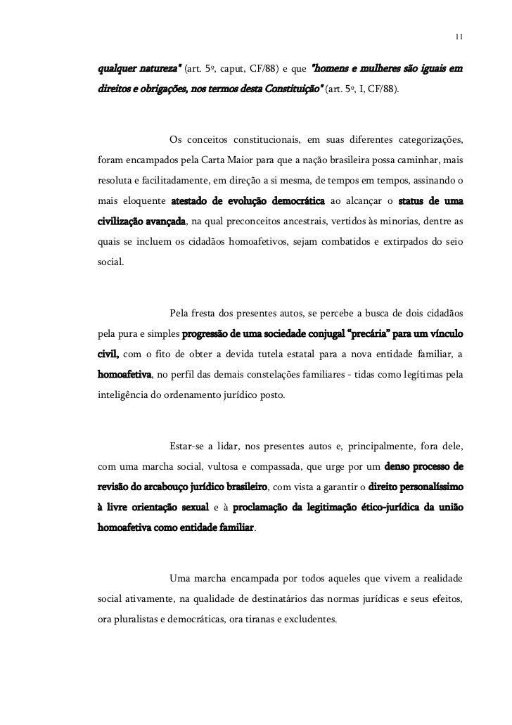 """11qualquer natureza"""" (art. 5º, caput, CF/88) e que """"homens e mulheres são iguais emdireitos e obrigações, nos termos desta..."""