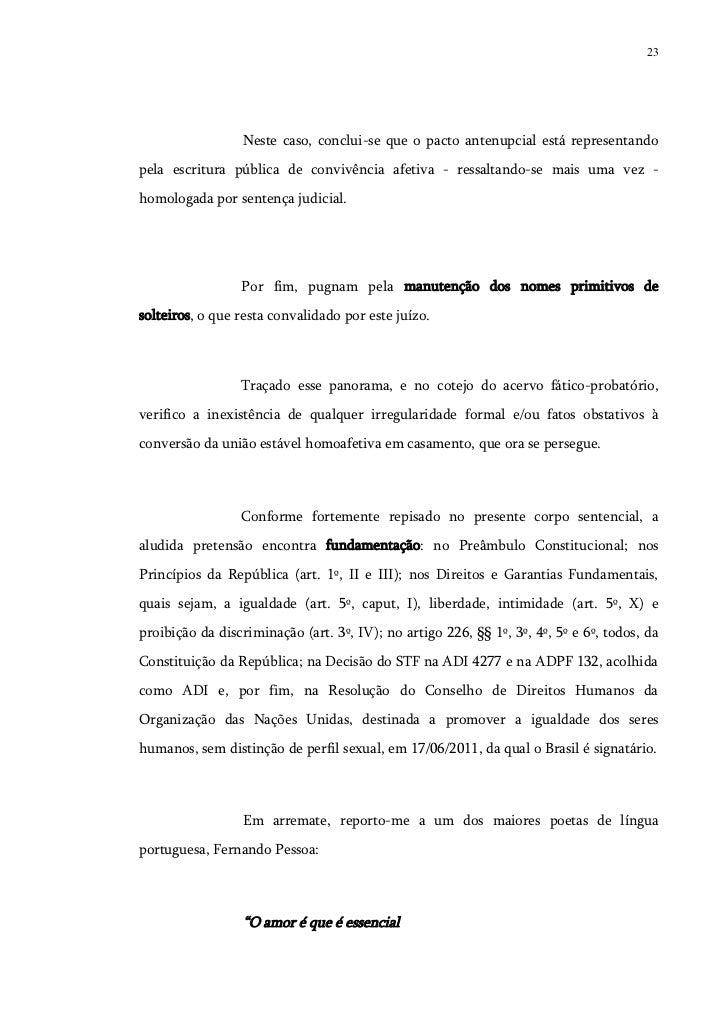 23                  Neste caso, conclui-se que o pacto antenupcial está representandopela escritura pública de convivência...
