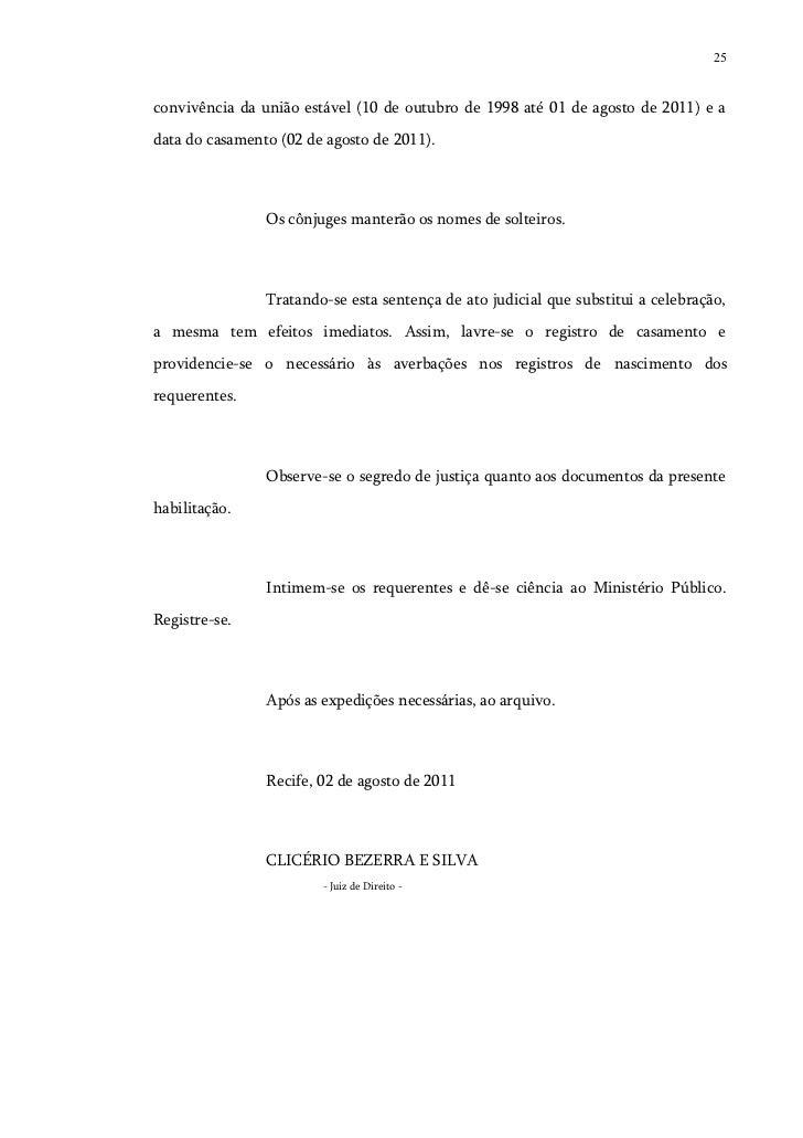 25convivência da união estável (10 de outubro de 1998 até 01 de agosto de 2011) e adata do casamento (02 de agosto de 2011...