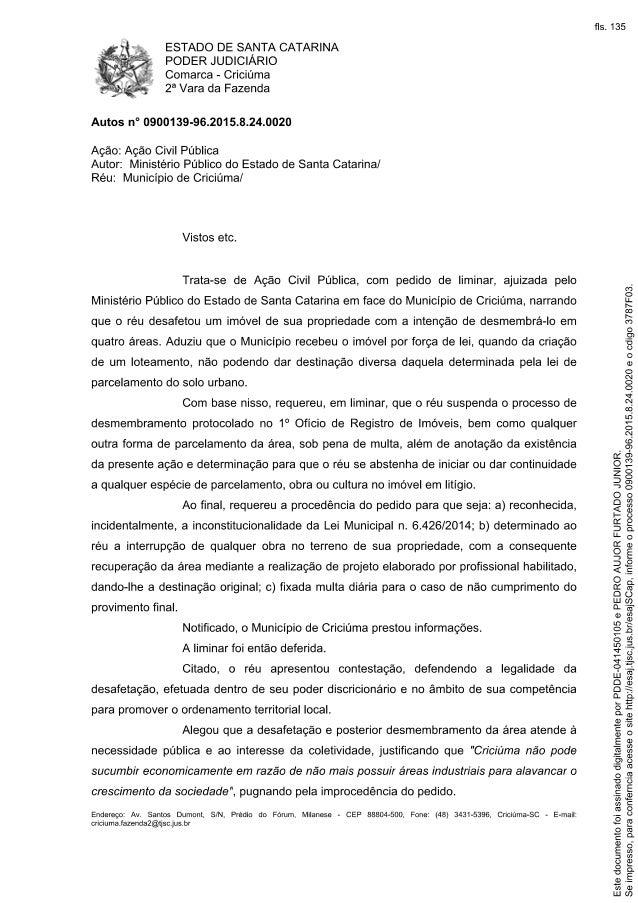 ESTADO DE SANTA CATARINA PODER JUDICIÁRIO  ¡ Comarca - Criciúma  g3 2a Vara da Fazenda            Autos n° 0900139-96.2015...