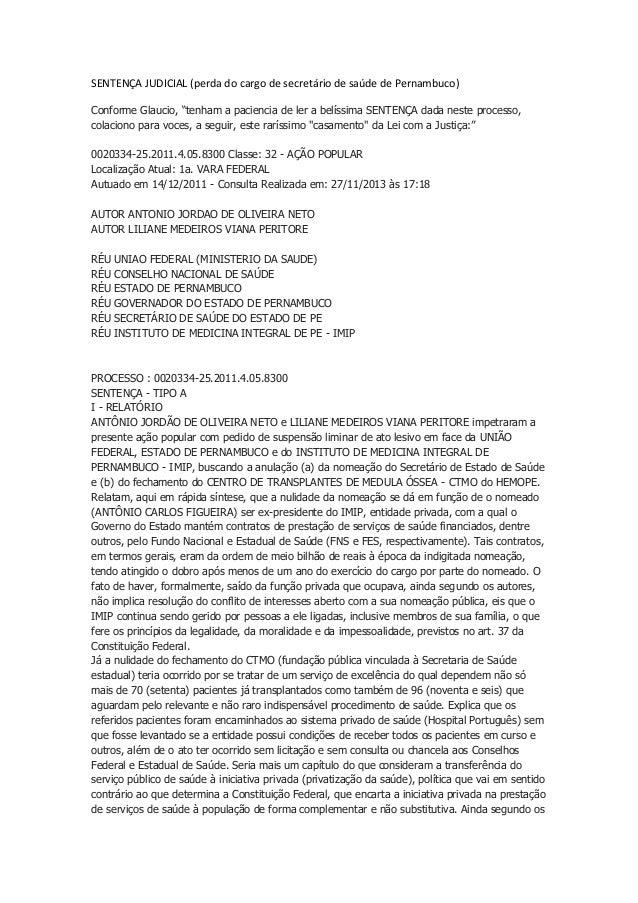 """SENTENÇA JUDICIAL (perda do cargo de secretário de saúde de Pernambuco) Conforme Glaucio, """"tenham a paciencia de ler a bel..."""