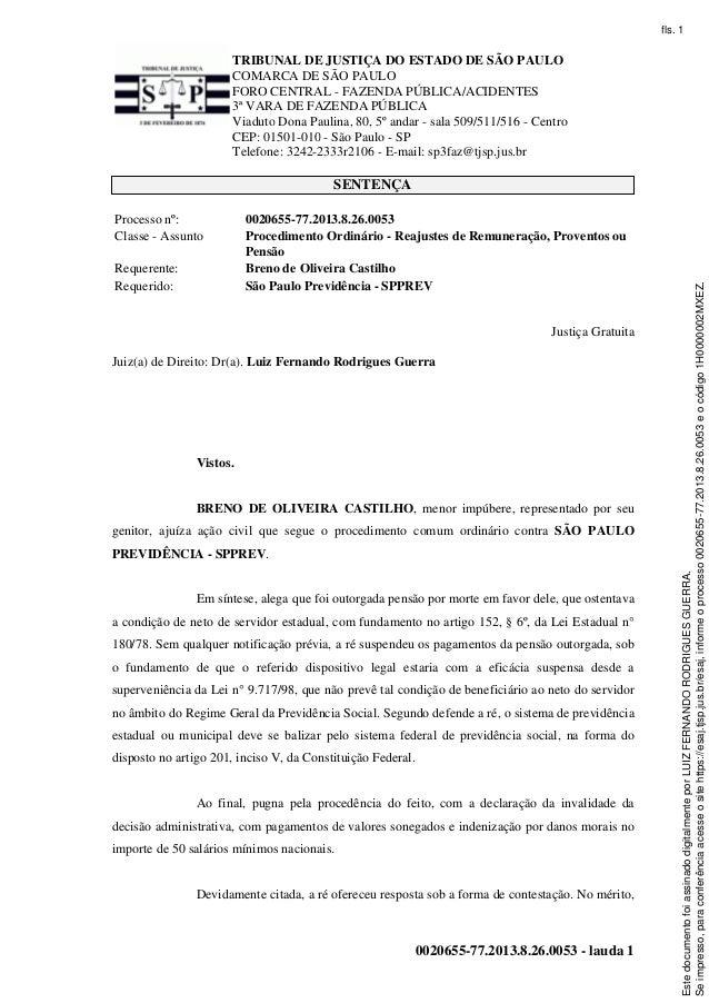TRIBUNAL DE JUSTIÇA DO ESTADO DE SÃO PAULO COMARCA DE SÃO PAULO FORO CENTRAL - FAZENDA PÚBLICA/ACIDENTES 3ª VARA DE FAZEND...