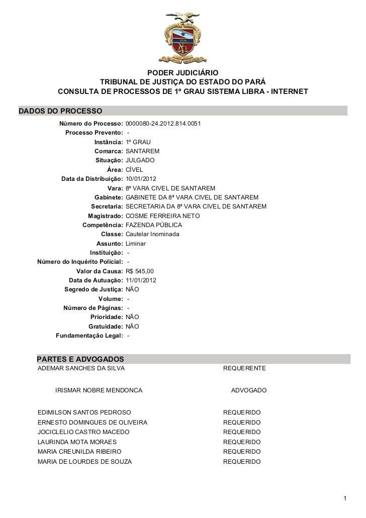 PODER JUDICIÁRIO                  TRIBUNAL DE JUSTIÇA DO ESTADO DO PARÁ         CONSULTA DE PROCESSOS DE 1º GRAU SISTEMA L...