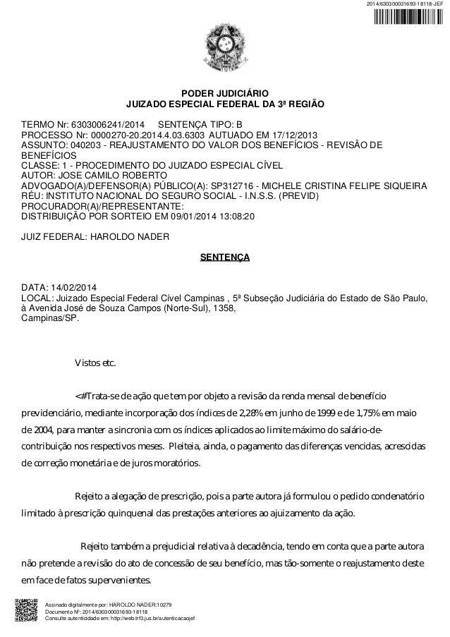 PODER JUDICIÁRIO JUIZADO ESPECIAL FEDERAL DA 3ª REGIÃO TERMO Nr: 6303006241/2014 SENTENÇA TIPO: B PROCESSO Nr: 0000270-20....