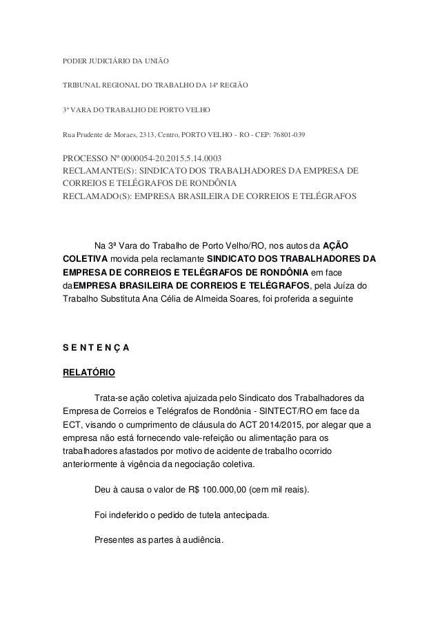 PODER JUDICIÁRIO DA UNIÃO TRIBUNAL REGIONAL DO TRABALHO DA 14ª REGIÃO 3ª VARA DO TRABALHO DE PORTO VELHO Rua Prudente de M...