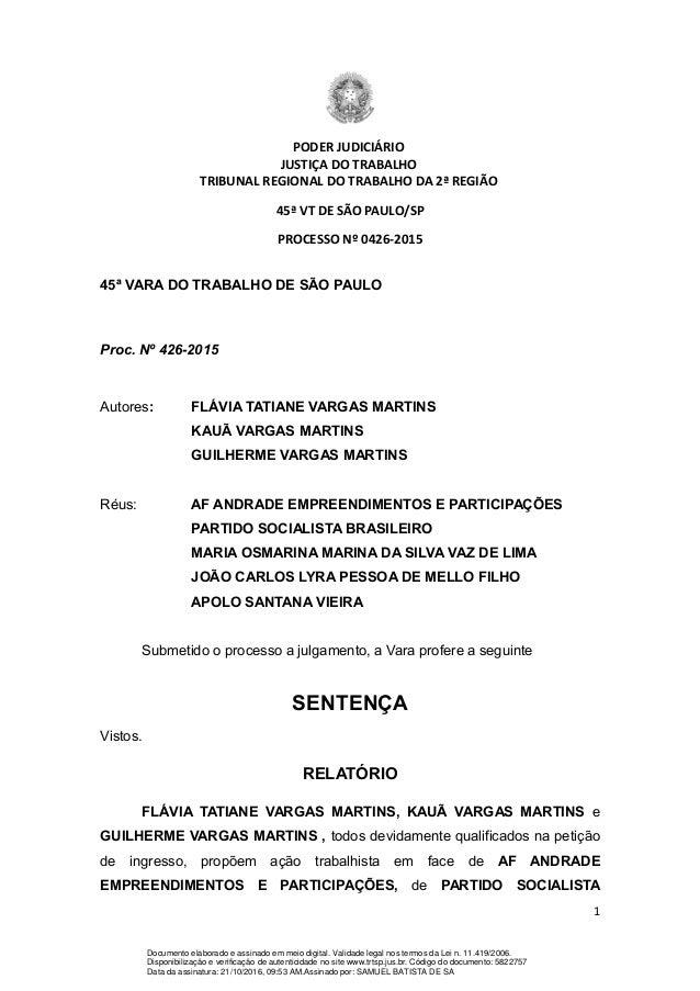 PODER JUDICIÁRIO JUSTIÇA DO TRABALHO TRIBUNAL REGIONAL DO TRABALHO DA 2ª REGIÃO 45ª VT DE SÃO PAULO/SP PROCESSO Nº 0426-20...