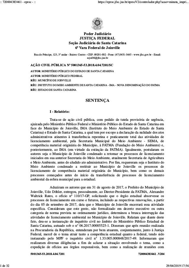 5001365-53.2018.4.04.7201 720004383461 .V204 Rua do Príncipe, 123, 3º andar - Bairro: Centro - CEP: 89201-002 - Fone: (47)...
