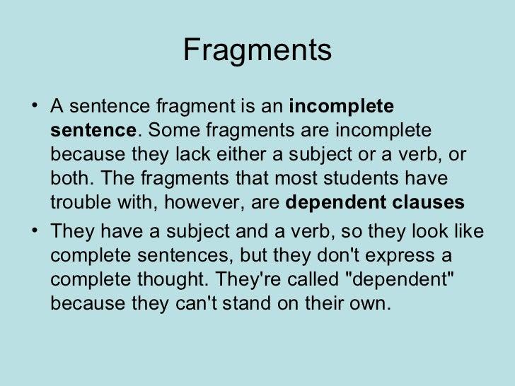 Sentence Vs. Fragment
