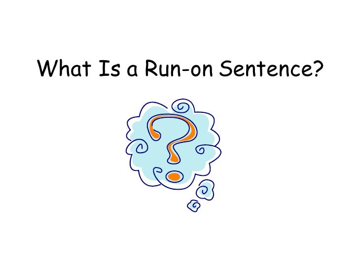 Sentence Fragments And Run Ons – Run on Sentences Worksheet