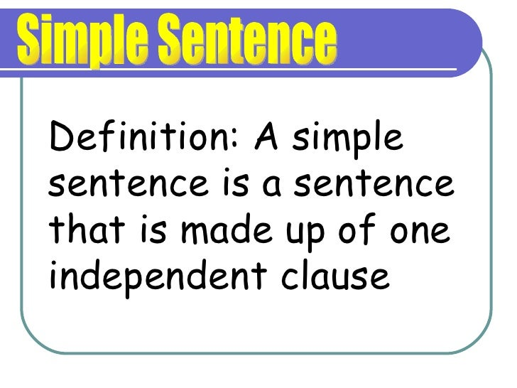 the effect of simple sentences in A compound sentence is a sentence that contains two or more simple sentences joined by and, or, or but a compound predicate is a predicate that has two or more verbs with the same subject.