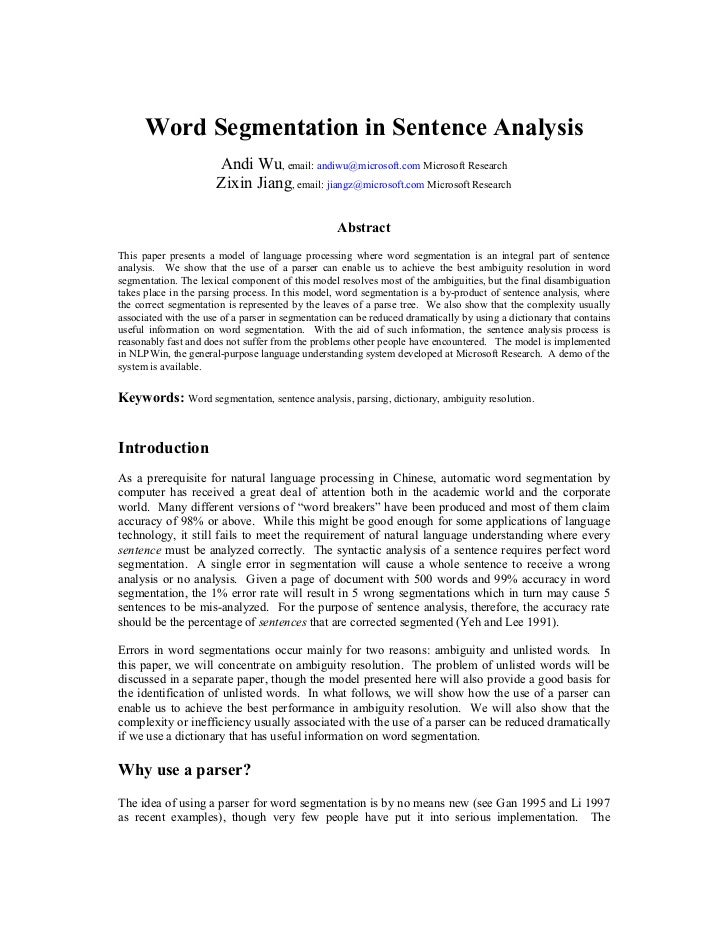 Word Segmentation in Sentence Analysis                      Andi Wu, email: andiwu@microsoft.com Microsoft Research       ...