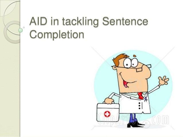 Sentence completion tips (CT slides)