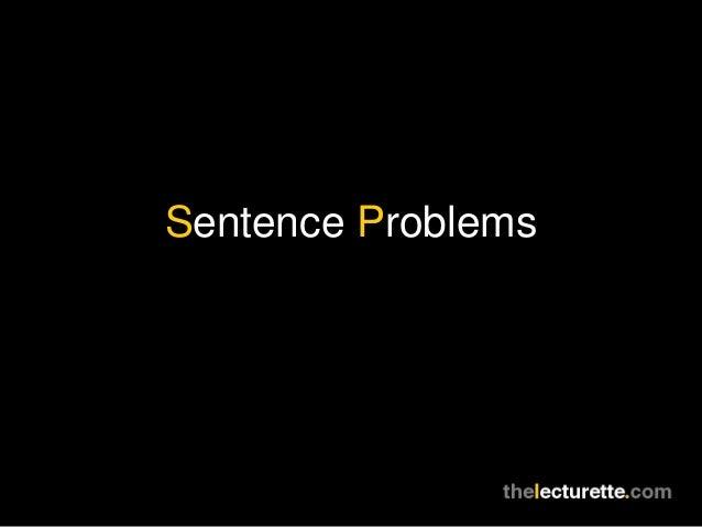 Sentence Problems