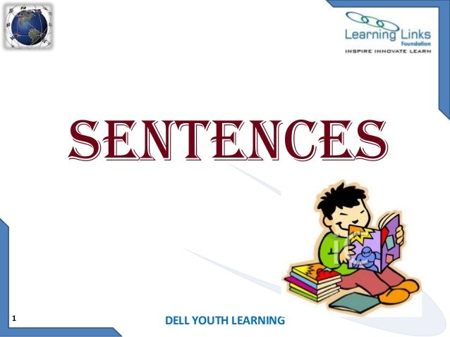 Sentences 1  DELL YOUTH LEARNING