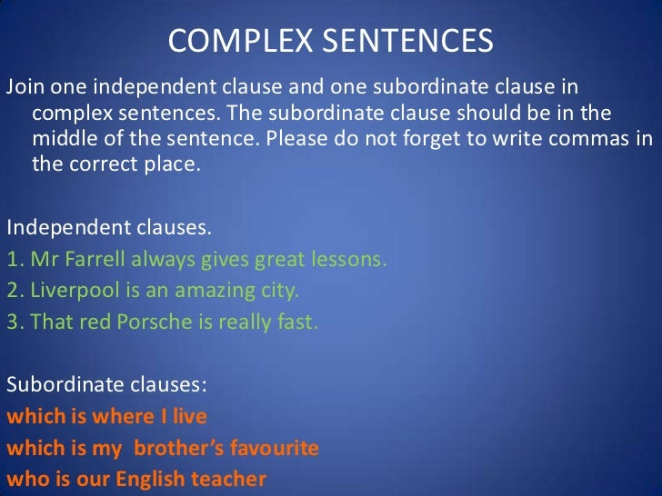 IELTS Writing- How To Write a Complex Sentence