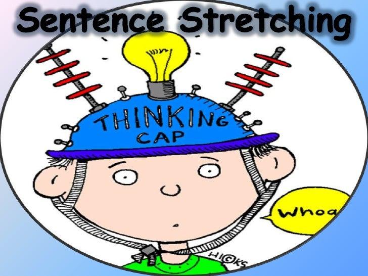 Sentence Stretching<br />
