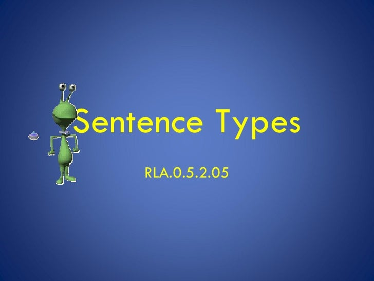 Sentence Types RLA.0.5.2.05
