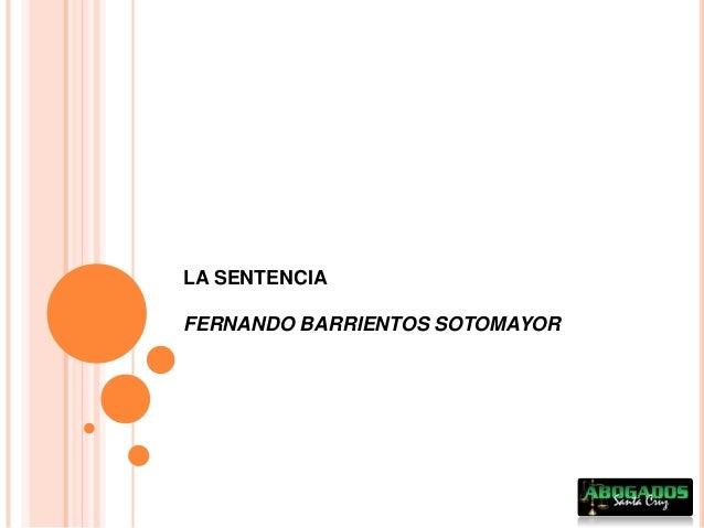 LA SENTENCIA FERNANDO BARRIENTOS SOTOMAYOR
