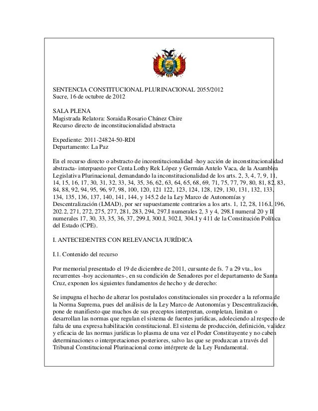 SENTENCIA CONSTITUCIONAL PLURINACIONAL 2055/2012Sucre, 16 de octubre de 2012SALA PLENAMagistrada Relatora: Soraida Rosario...
