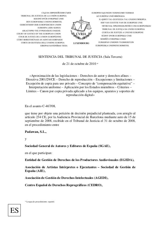SENTENCIA DEL TRIBUNAL DE JUSTICIA (Sala Tercera) de 21 de octubre de 2010 * «Aproximación de las legislaciones – Derechos...