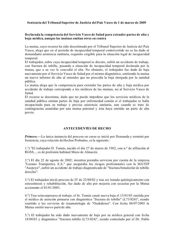 Sentencia del Tribunal Superior de Justicia del País Vasco de 1 de marzo de 2005   Declarada la competencia del Servicio V...