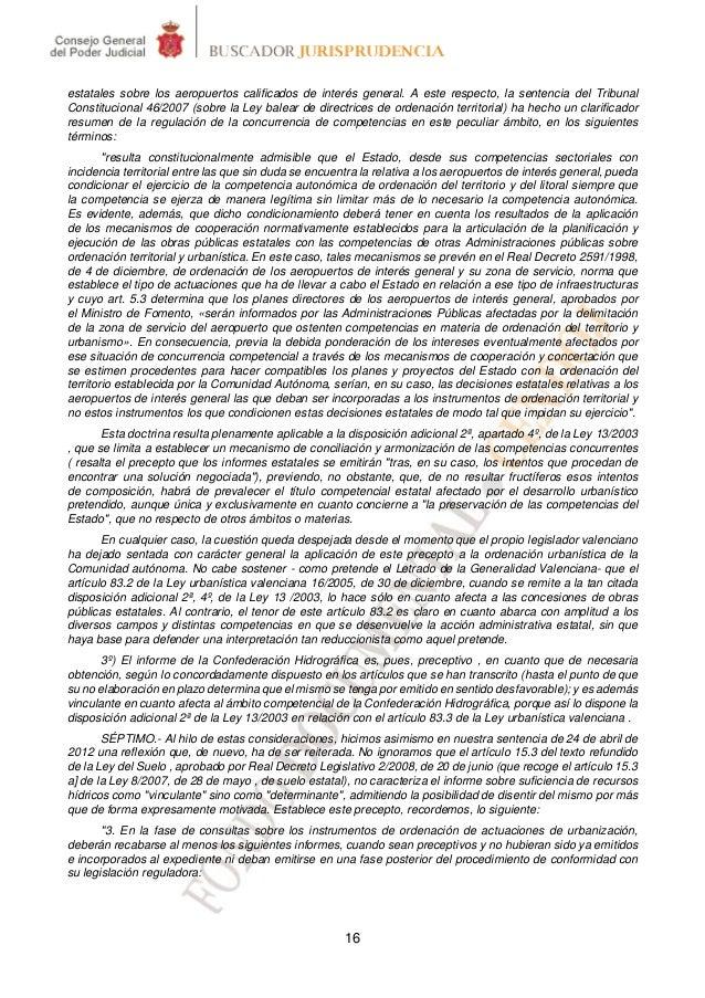 estatales sobre los aeropuertos calificados de interés general. A este respecto, la sentencia del TribunalConstitucional 4...