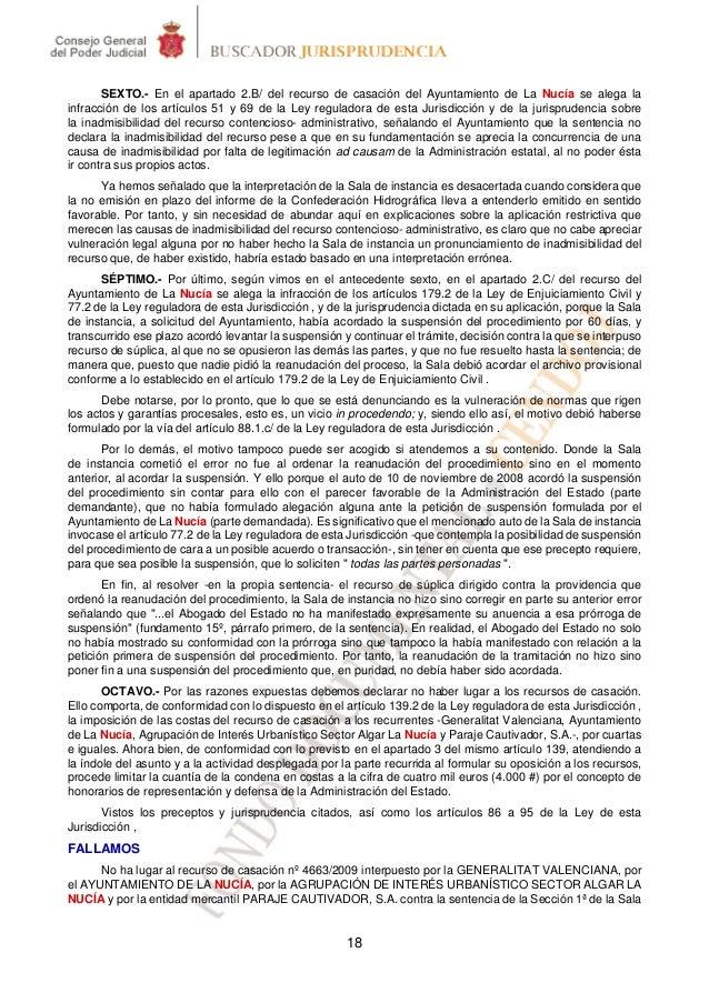 SEXTO.- En el apartado 2.B/ del recurso de casación del Ayuntamiento de La Nucía se alega lainfracción de los artículos 51...