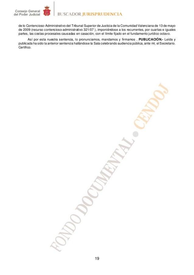 de lo Contencioso-Administrativo del Tribunal Superior de Justicia de la Comunidad Valenciana de 13 de mayode 2009 (recurs...