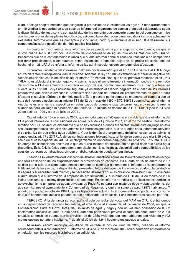 el art. 18exige adoptar medidas que aseguren la protección de la calidad de las aguas. Y más claramente elart. 19-2indica ...