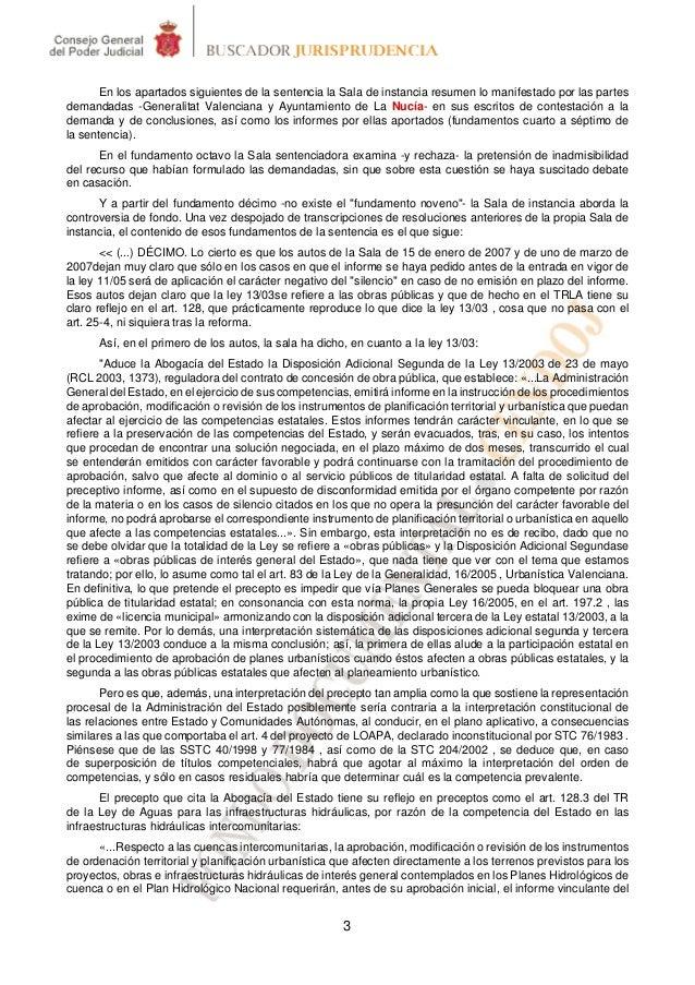 En los apartados siguientes de la sentencia la Sala de instancia resumen lo manifestado por las partesdemandadas -Generali...