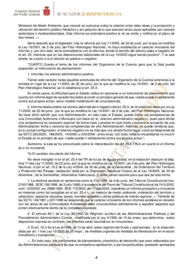 Ministerio de Medio Ambiente, que versará en exclusiva sobre la relación entre tales obras y la protección yutilización de...