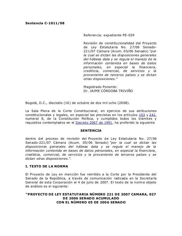 Sentencia C-1011/08 Referencia: expediente PE-029 Revisión de constitucionalidad del Proyecto de Ley Estatutaria No. 27/06...