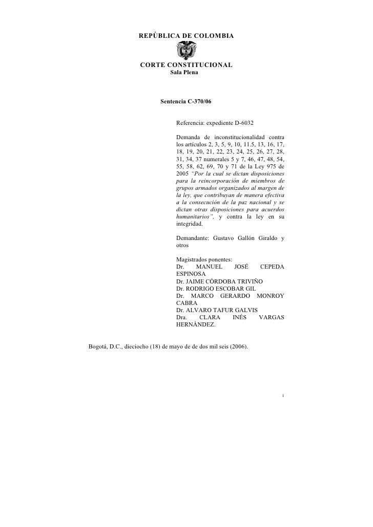 REPÚBLICA DE COLOMBIA                    CORTE CONSTITUCIONAL                                Sala Plena                   ...