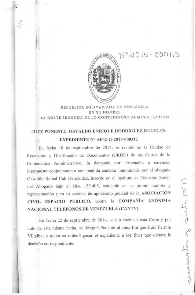 REPÚBLICA BOLIYARIANA DE VENEZUELA EN SU NOMBRE LA CORTE SEGUNDA DE LO CONTENCIOSO ADMINISTRATIVO JUEZ PONENTE: OSVALDO EN...
