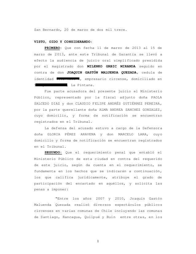 1 San Bernardo, 20 de marzo de dos mil trece. VISTO, OIDO Y CONSIDERANDO: PRIMERO: Que con fecha 11 de marzo de 2013 al 15...