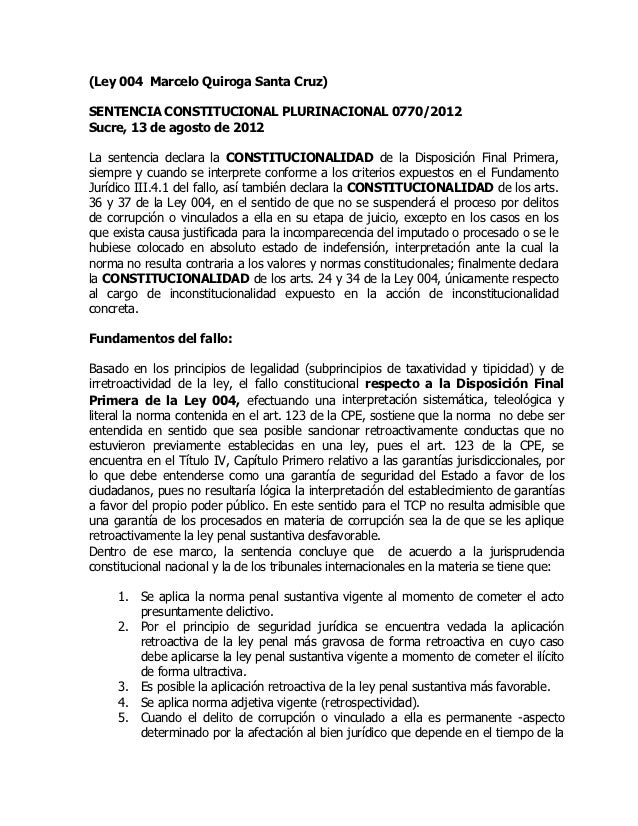 (Ley 004 Marcelo Quiroga Santa Cruz)SENTENCIA CONSTITUCIONAL PLURINACIONAL 0770/2012Sucre, 13 de agosto de 2012La sentenci...