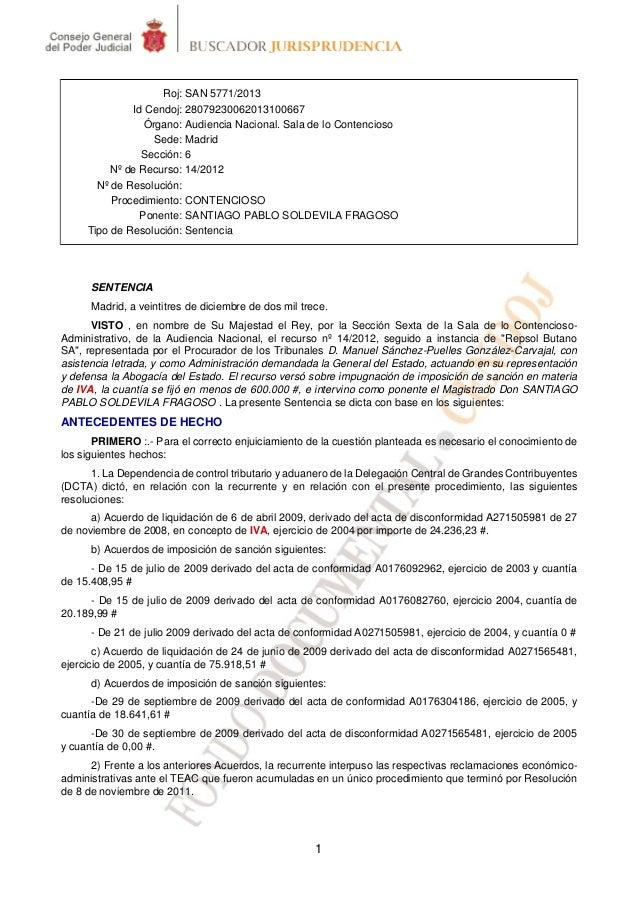 1 Roj: SAN 5771/2013 Id Cendoj: 28079230062013100667 Órgano: Audiencia Nacional. Sala de lo Contencioso Sede: Madrid Secci...