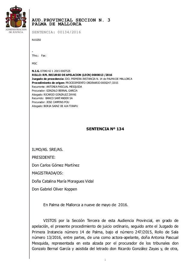 1 AUD.PROVINCIAL SECCION N. 3 PALMA DE MALLORCA SENTENCIA: 00134/2016