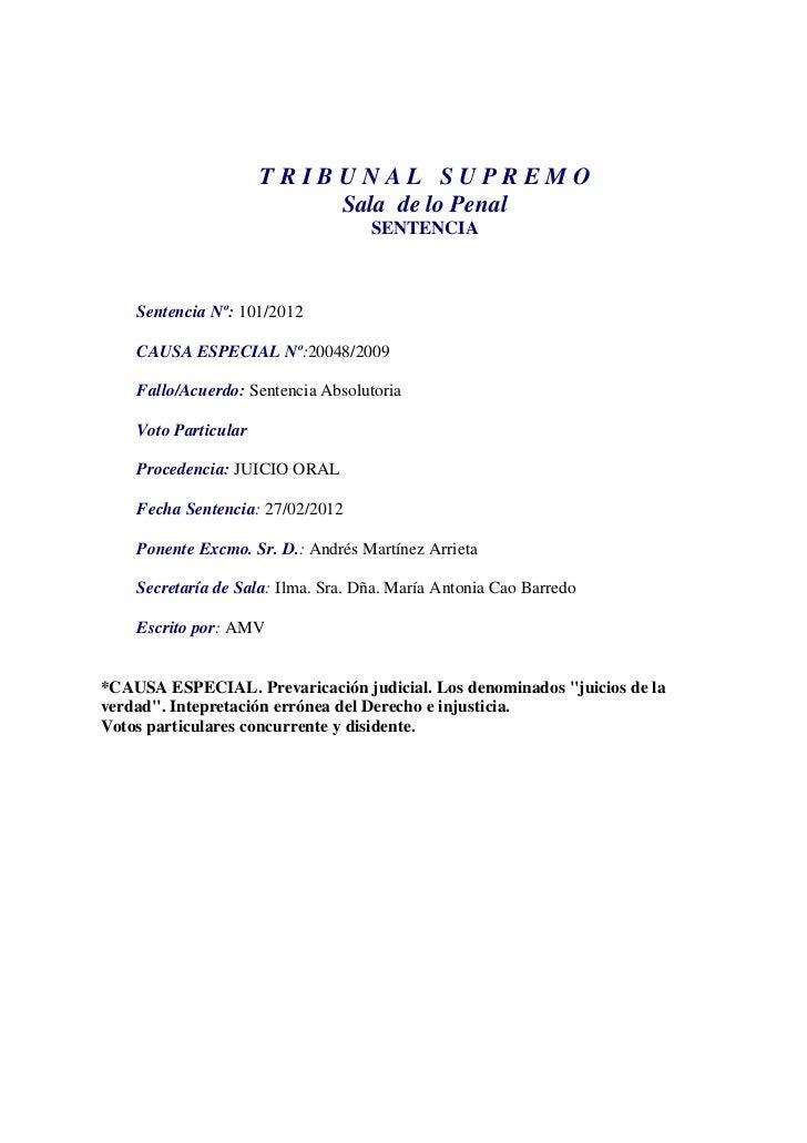 TRIBUNAL SUPREMO                          Sala de lo Penal                                    SENTENCIA    Sentencia Nº: 1...