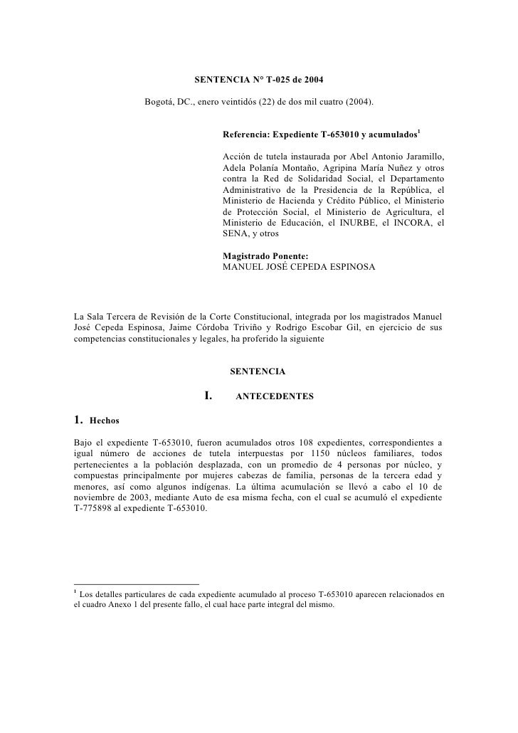 SENTENCIA N° T-025 de 2004                   Bogotá, DC., enero veintidós (22) de dos mil cuatro (2004).                  ...