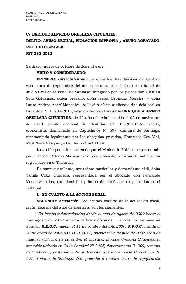 CUARTO TRIBUNAL ORAL PENAL SANTIAGO PODER JUDICIAL 1 C/ ENRIQUE ALFREDO ORELLANA CIFUENTES. DELITO: ABUSO SEXUAL, VIOLACIÓ...
