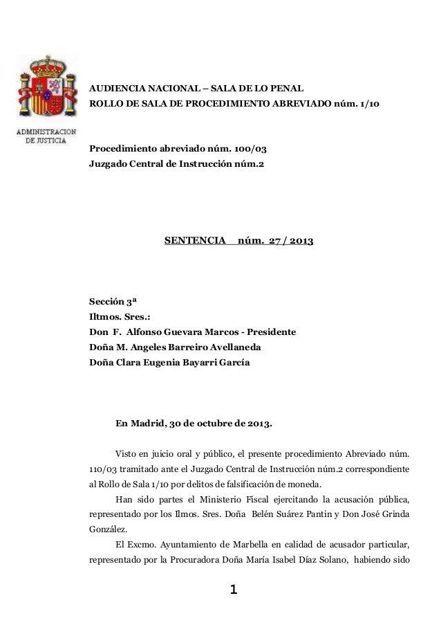 AUDIENCIA NACIONAL – SALA DE LO PENAL ROLLO DE SALA DE PROCEDIMIENTO ABREVIADO núm. 1/10  Procedimiento abreviado núm. 100...