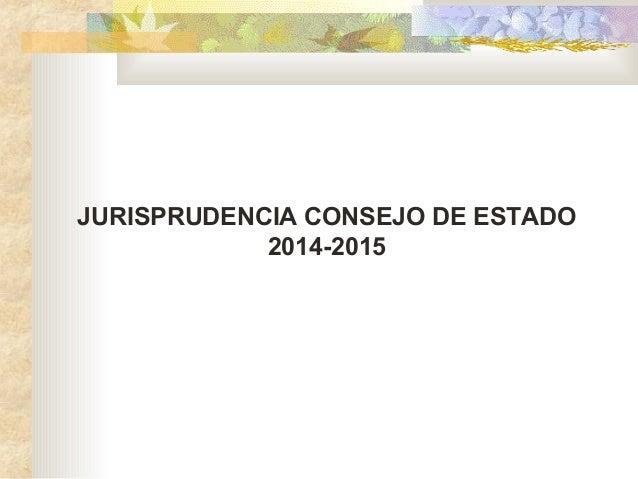 Sentencias Consejo de Estado 2014 y 2015 - Bibiana García