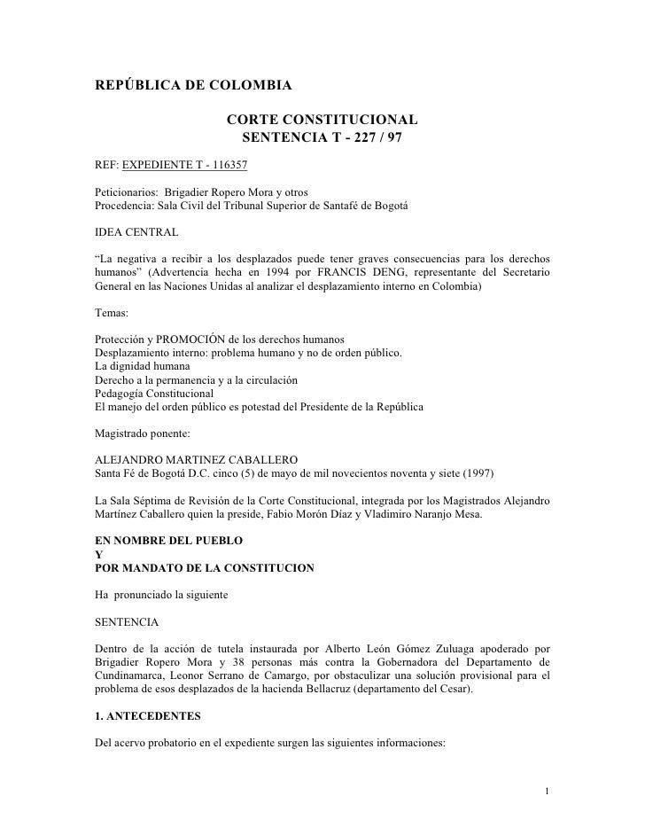 REPÚBLICA DE COLOMBIA                            CORTE CONSTITUCIONAL                             SENTENCIA T - 227 / 97RE...